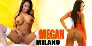 MEGAN GIRL MILANO